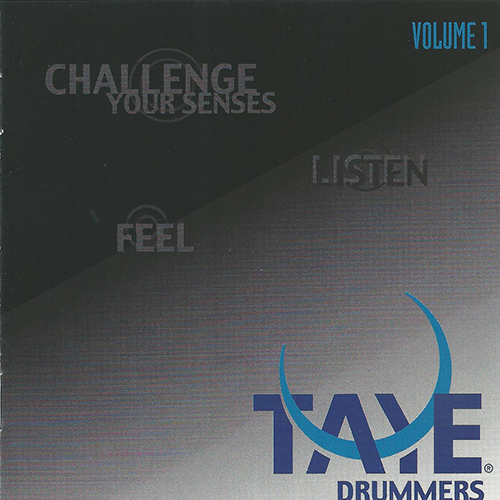 Taye Drummers - Challenge Your Senses
