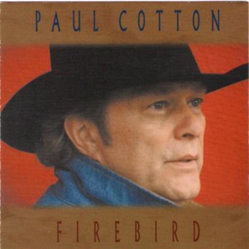 Paul Cotton - Firebird