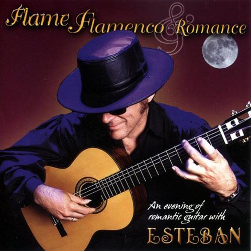 Esteban - Flame Flamenco Romance