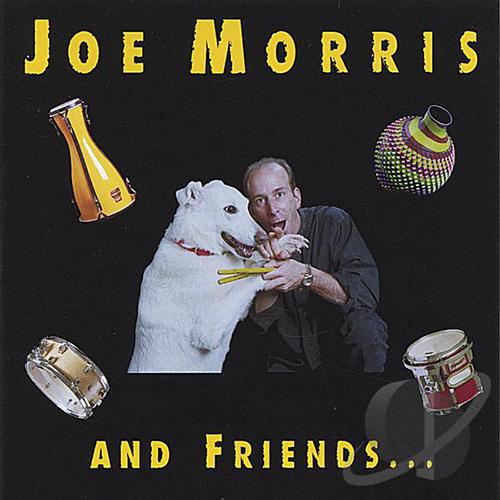 Joe Morris and Friends