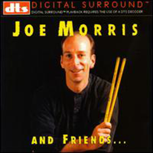 Joe Morris And Friends (DTS)