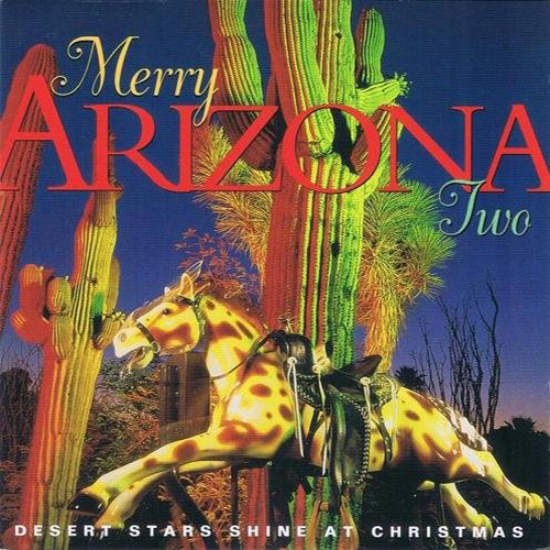 Walt Richardson - Merry Arizona