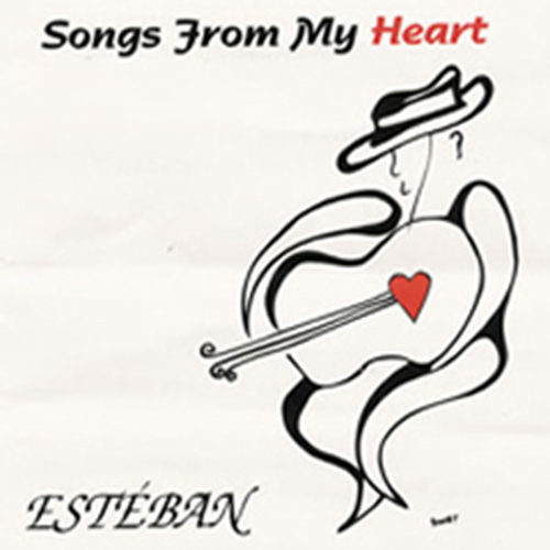 Esteban - Songs From My Heart