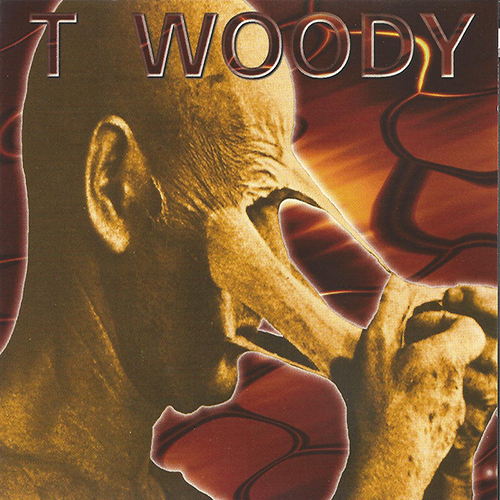 T-Woody - Self-Titled