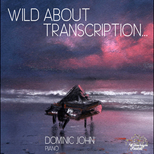 Dominic John - Wild About Transcription